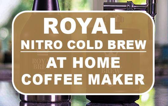 Royal Nitro Cold Brew At Home Coffee Machine