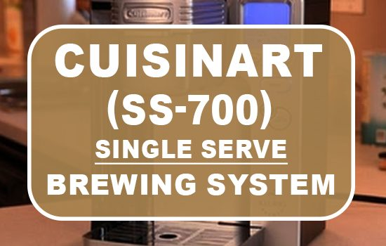 cuisinart ss700 single serve brewing system review