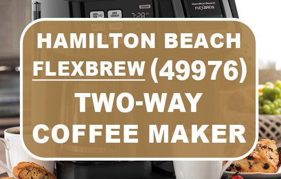 hamilton beach flexbrew 49976
