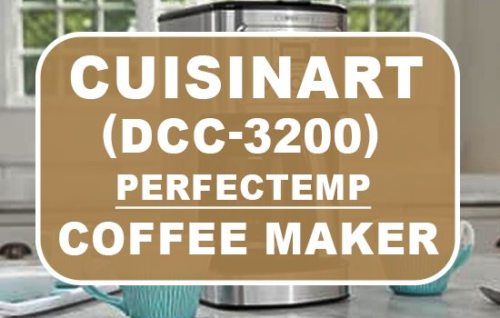 Cuisinart DCC-3200Perfectemp coffee maker