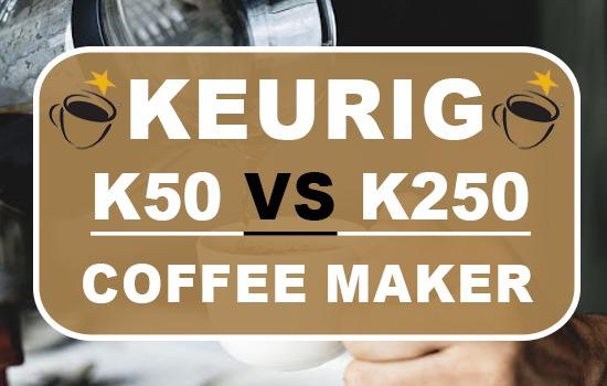 Keurig K50 Vs K200 Coffee Makers